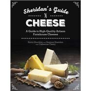 Sheridans' Guide to Cheese by Sheridan, Kevin; Sheridan, Seamus, 9781632206312