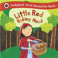 Little Red Riding Hood by Ross, Mandy; Rieger, Anja, 9781409306313