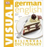 Germanâ  English Bilingual Visual Dictionary by Dorling Kindersley Limited, 9781465436313