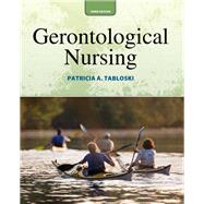 Gerontological Nursing by Tabloski, Patricia A., 9780132956314