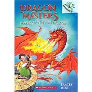 Power of the Fire Dragon: A Branches Book (Dragon Masters #4) A Branches Book by West, Tracey; Howells, Graham, 9780545646314