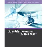 Quantitative Methods for Business by Anderson, David R.; Sweeney, Dennis J.; Williams, Thomas A.; Camm, Jeffrey D.; Cochran, James J., 9781285866314