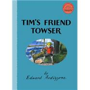 Tim's Friend Towser by Ardizzone, Edward; Fry, Stephen, 9781847806314