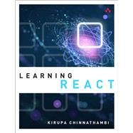 Learning React by Chinnathambi, Kirupa, 9780134546315