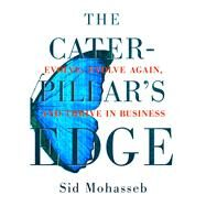 The Caterpillar's Edge by Mohasseb, Sid, 9780996636315