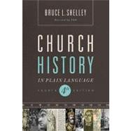 Church History in Plain Language by Shelley, Bruce L.; Hatchett, R. L., 9781401676315