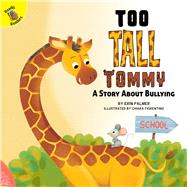Too Tall Tommy by Palmer, Erin; Fiorentino, Chiara, 9781641566315