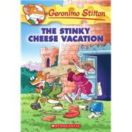 Geronimo Stilton #57: The Stinky Cheese Vacation by Stilton, Geronimo, 9780545556316