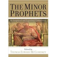 The Minor Prophets by McComiskey, Thomas Edward, 9780801036316