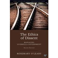 The Ethics of Dissent by O'Leary, Rosemary, 9781452226316