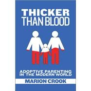 Thicker Than Blood by Crook, Marion; Pertman, Adam, 9781551526317