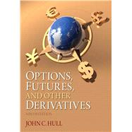 Options, Futures, and Other Derivatives by Hull, John C., 9780133456318