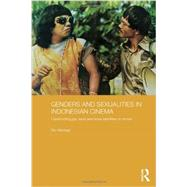 Genders and Sexualities in Indonesian Cinema: Constructing gay, lesbi and waria identities on screen by Murtagh; Ben, 9780415536318