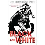 Black And White by Kessler, Jackiekittredge, Caitlin, 9780553386318
