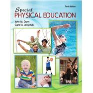 Special Physical Education by Dunn, John M.; Leitschuh, Carol, 9781465246318