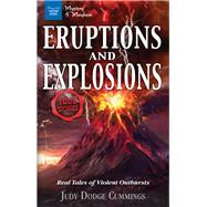 Eruptions and Explosions by Cummings, Judy Dodge, 9781619306318