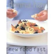 New Food Fast by Hay, Donna, 9780060566319
