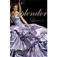 Splendor by Godbersen, Anna, 9780061626319