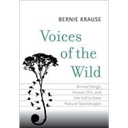 Voices of the Wild by Krause, Bernie, 9780300206319