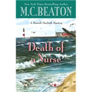 Death of a Nurse by Beaton, M. C., 9781455536320