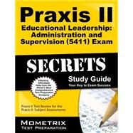 Praxis II Educational Leadership: Administration and Supervision 0411 Exam Secrets by Mometrix Media LLC, 9781610726320