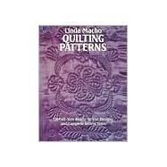 Quilting Patterns 110 Full-Size Ready-to-Use Designs and Complete Instructions by Macho, Linda, 9780486246321