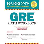 Barron's Gre Math Workbook by Madore, Blair, Ph.D.; Freeling, David, 9781438006321