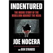 Indentured by Nocera, Joe, 9781591846321