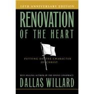 Renovation of the Heart by Willard, Dallas, 9781615216321