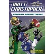 Football Double Threat by Christopher, Matt; Peters, Stephanie, 9780316016322