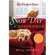 The New York Times Snow Day Crosswords 75 Light and Easy Puzzles by Unknown, 9781250106322