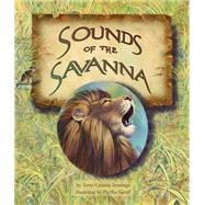 Sounds of the Savanna by Jennings, Terry Catasus; Saroff, Phyllis, 9781628556322