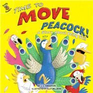 Time to Move Peacock! by Anderson, J. L.; Willmore, Alex, 9781641566322