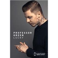 Lucky by Professor Green; Leonard, Max, 9781910536322