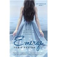 Emerge by Easton, Tobie, 9781944816322