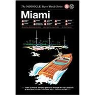 Monocle Travel Guide Miami by Monocle; Brule, Tyler; Tuck, Andrew; Stocker, Ed, 9783899556322