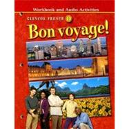 Bon voyage! Level 1, Workbook and Audio Activities  (Audio Provided by Instructor) 2nd edition by Unknown, 9780078656323