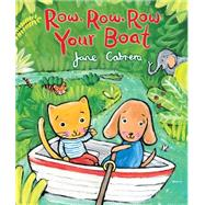 Row, Row, Row Your Boat by Cabrera, Jane, 9780823436323