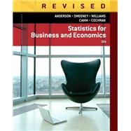 Statistics for Business & Economics, Revised by Anderson/Sweeney/Williams/Camm/Cochran, 9781285846323