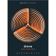 Drone by Rothstein, Adam; Schaberg, Christopher; Bogost, Ian, 9781628926323