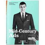 Mid-century Ads by Heimann, Jim; Heller, Steven, 9783836556323