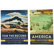 America + for the Record by Shi, David E.; Tindall, George Brown; Mayer, Holly A., 9780393606324