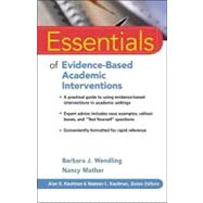 Essentials of Evidence-Based Academic Interventions by Wendling, Barbara J.; Mather, Nancy, 9780470206324