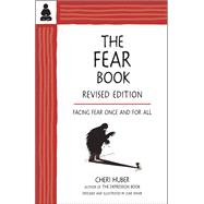 The Fear Book by Huber, Cheri; Shiver, June, 9780991596324