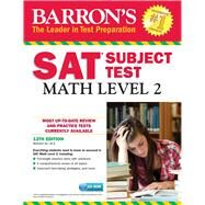 Barron's Sat Subject Test Math, Level 2 by Ku, Richard, 9781438076324