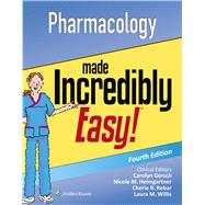 Pharmacology Made Incredibly Easy by Lippincott Williams & Wilkins, 9781496326324