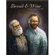 BREAD & WINE CL by DELANEY,SAMUEL R., 9781606996324