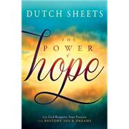 The Power of Hope by Sheets, Dutch, 9781621366324