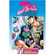 JoJo's Bizarre Adventure, Vol. 11 by hirohiko Araki; hirohiko Araki, 9781421516325