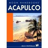 Moon Handbooks Acapulco by Whipperman, Bruce, 9781566916325